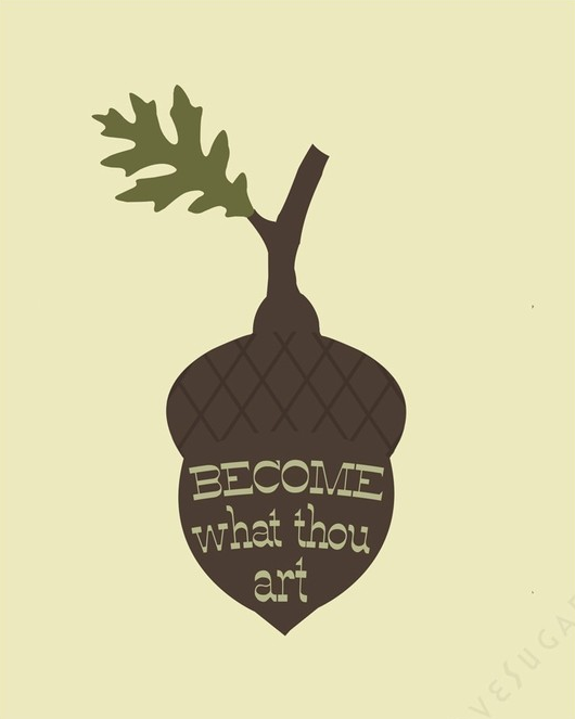 become what thou art print by love sugar